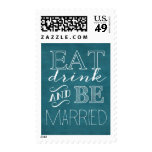 Turquoise Eat Drink and Be Married Stamp