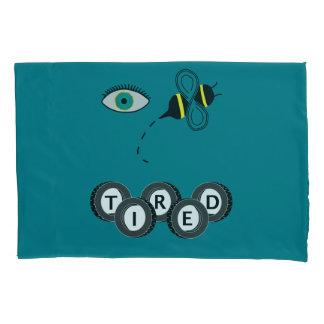Turquoise Eye Bee Tired Pillowcase
