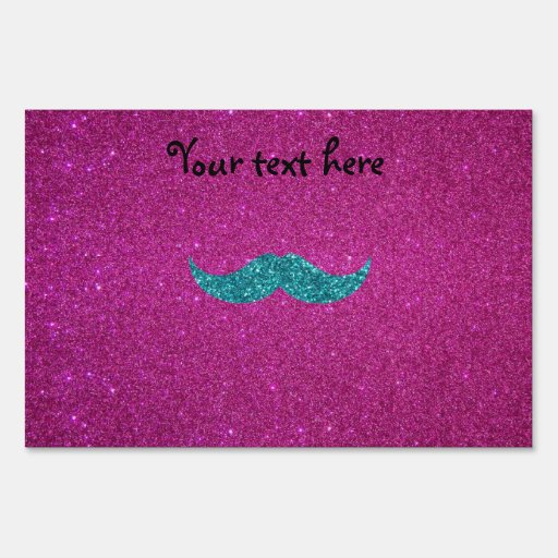 Turquoise glitter mustache lawn sign