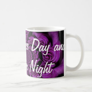 Turquoise Have a Nice Day and a Better Night Mug