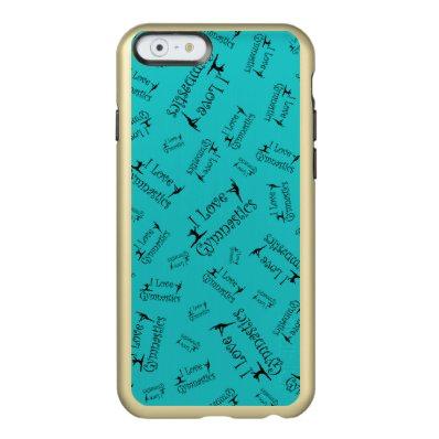 Turquoise I love gymnastics Incipio Feather® Shine iPhone 6 Case