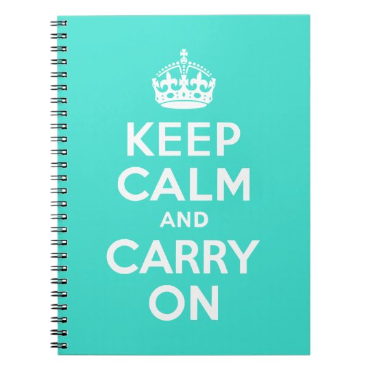 Turquoise Keep Calm and Carry On Notebook