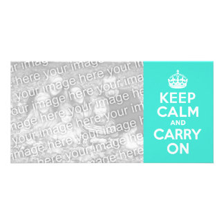 Turquoise Keep Calm and Carry On Photo Card