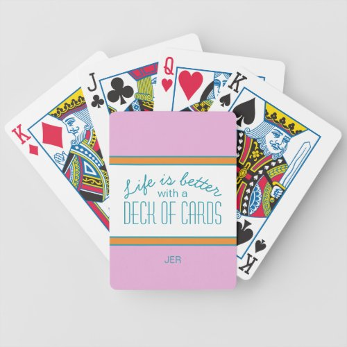 Turquoise  Pink  Orange  Life Quote Monogrammed Bicycle Playing Cards
