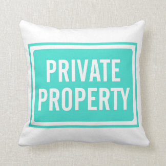 Turquoise Private Property Sign Pillow