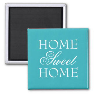 Turquoise quote home sweet home magnet
