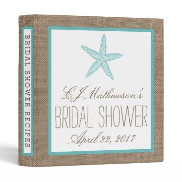 Beach Themed Turquoise Starfish Beach Bridal Shower Recipe 3 Ring Binder