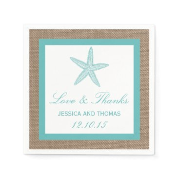 Beach Themed Turquoise Starfish Burlap Beach Wedding Collection Paper Napkin