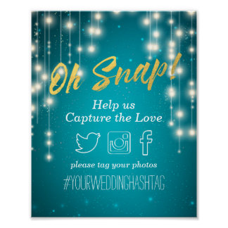 Turquoise String Lights Wedding Oh Snap Hashtag Poster