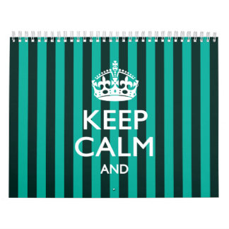 Turquoise Stripes 2018 KEEP CALM AND Your Text Calendar