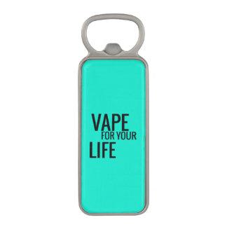Turquoise Vape For Life Magnetic Bottle Opener