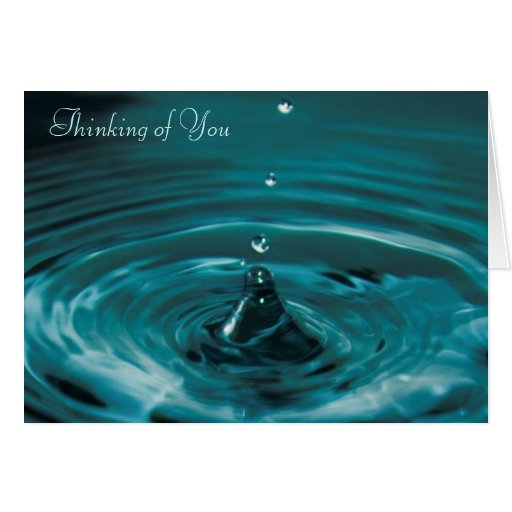 Turquoise Water Drop Thinking Of You Card
