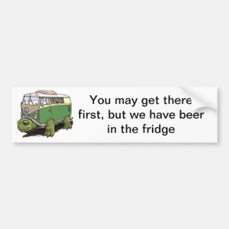 turtle bus, You may get there first, but we hav... Bumper Sticker