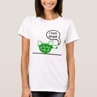 Turtle Hates Situps T-Shirt