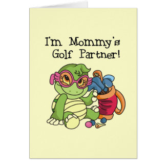 Turtle Mommy's Golf Partner T-shirts and Gifts Card