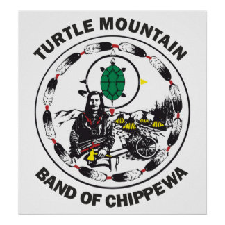 Turtle Mountain Band of Chippewa Poster