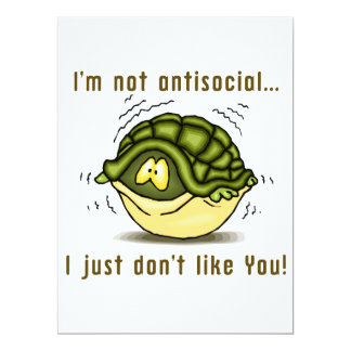 turtle not antisocial just dont like you 6.5x8.75 paper invitation card