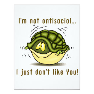 turtle not antisocial just dont like you 4.25x5.5 paper invitation card