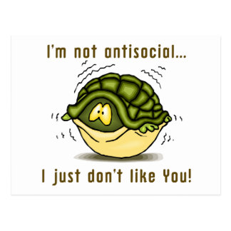 turtle not antisocial just dont like you postcard