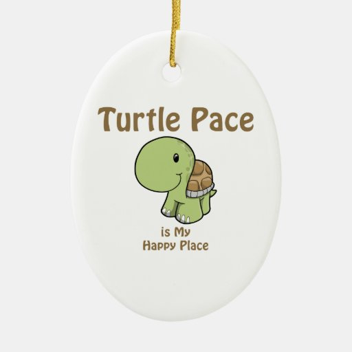 Turtle Pace is my Happy place Christmas Tree Ornament