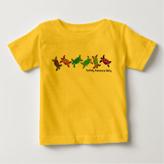Turtlely Awesome Baby T-shirts