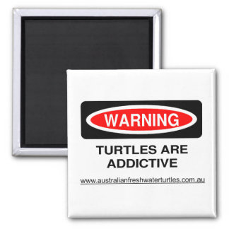 Turtles are Addictive Fridge Magnet