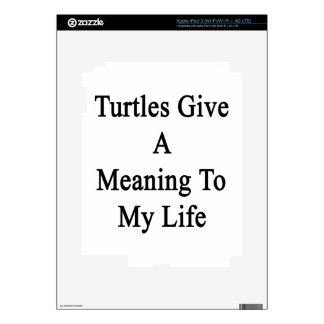 Turtles Give A Meaning To My Life iPad 3 Skin