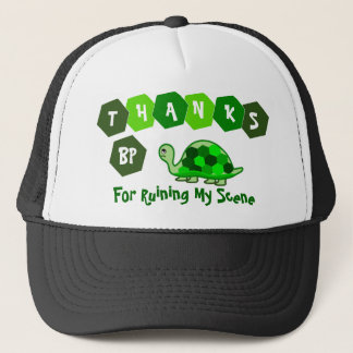Turtles Say Thanks BP Trucker Hat