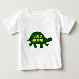 Turtley Totally Awesome Baby T-Shirt