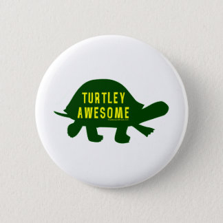 Turtley Totally Awesome Pinback Button