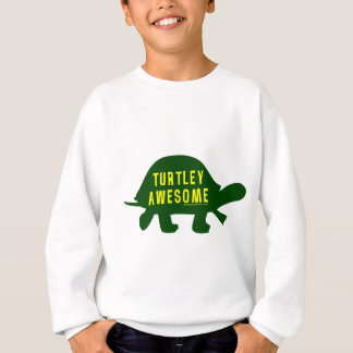 Turtley Totally Awesome Sweatshirt