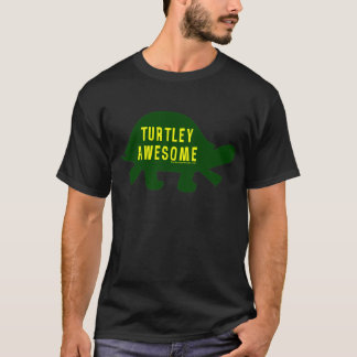 Turtley Totally Awesome T-Shirt