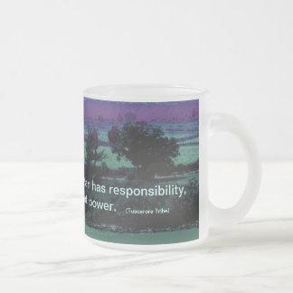 Tuscarora Tribe proverb Mug