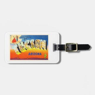 Tuscon Arizona AZ Old Vintage Travel Souvenir Bag Tag