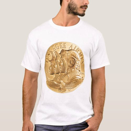 Tuskegee Airmen Gold Medal T_Shirt