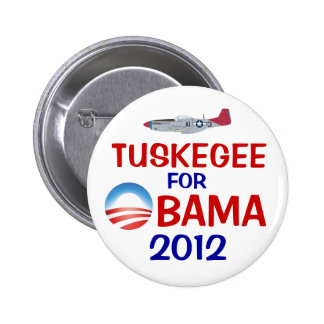 Tuskegee for Obama Button