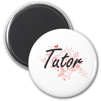 Tutor Artistic Job Design with Butterflies 2 Inch Round Magnet
