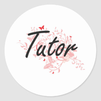 Tutor Artistic Job Design with Butterflies Classic Round Sticker