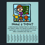 """Tutor promotional tear sheet flyer<br><div class=""""desc"""">Tutoring can be a great way to earn extra money. This adorable, eye catching flyer is perfect to hang in local businesses, churches, synagogues, libraries or parks. Cut between the contact info at the bottom so that people can just tear off your number so that they don&#39;t forget! Fully customizable....</div>"""