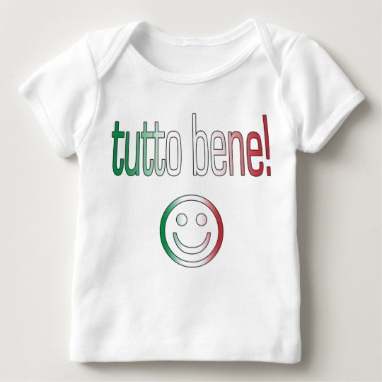 Tutto Bene! Italy Flag Colors Baby T-Shirt
