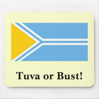 Tuva Flag - Tuva or Bust! Mouse Pad