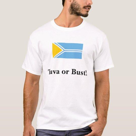 Tuva Flag - Tuva or Bust! T-Shirt