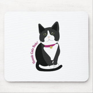 Tuxedo Cats Rule Mouse Pad