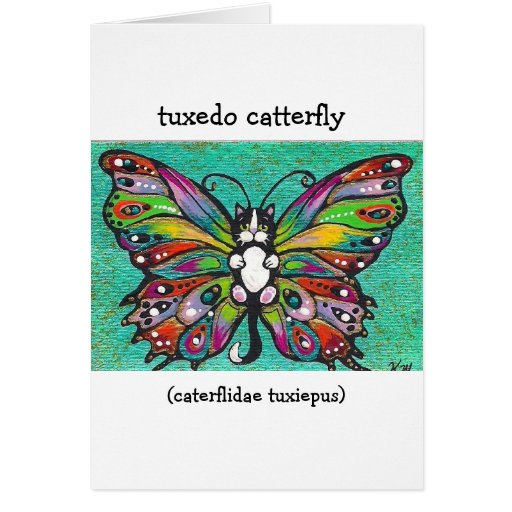 Tuxedo Catterfly Cat/Butterfly Whimsical Fantasy! Card