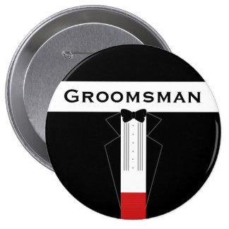 Tuxedo Groomsman Customised 4 Inch Round Badge Button