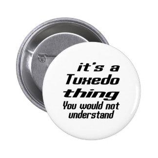 Tuxedo Thing Designs Pinback Button