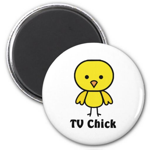 TV Chick Refrigerator Magnet