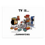 TV is... Commercials Post Cards