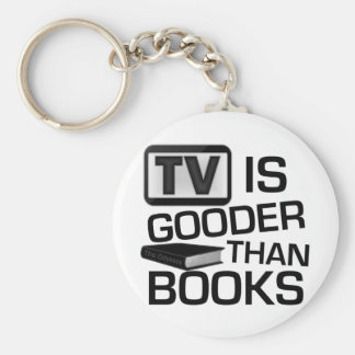 TV is Gooder Than Books Funny Basic Round Button Keychain