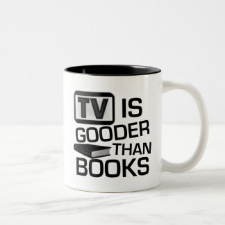 TV is Gooder Than Books Funny Two-Tone Coffee Mug